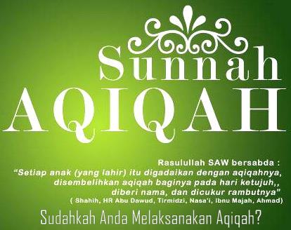 Hukum Melakukan Aqiqah Dalam Islam