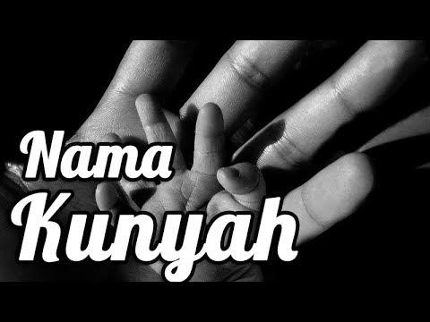Nama Kunyah – Amalan Sunnah yang Mulai Ditinggalkan Sebagian Muslim